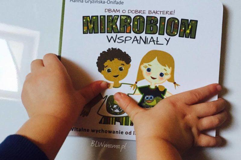Mikrobiom wspaniały. Recenzja książki.