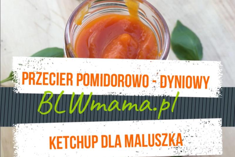 Przecier pomidorowo – dyniowy by zimą żyło się lepiej :-)BLW